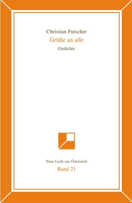 Cover-Bild Neue Lyrik aus Österreich Band 21