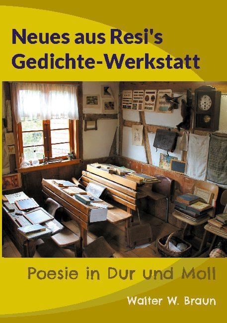 Cover-Bild Neues aus Resi's Gedichte-Werkstatt