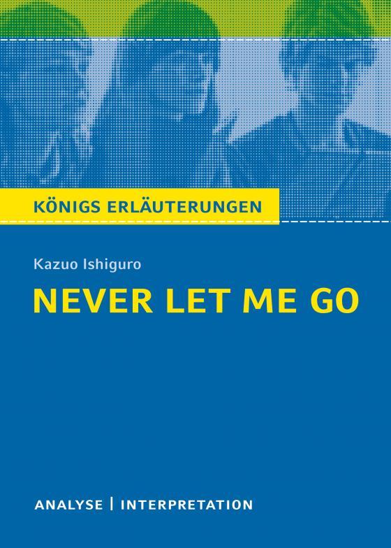 Cover-Bild Never Let Me Go von Kazuo Ishiguro.