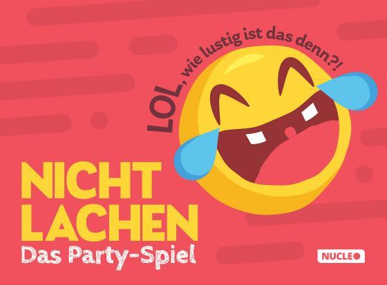 Cover-Bild Nicht lachen – Das Party-Spiel: LOL, wie lustig ist das denn?!