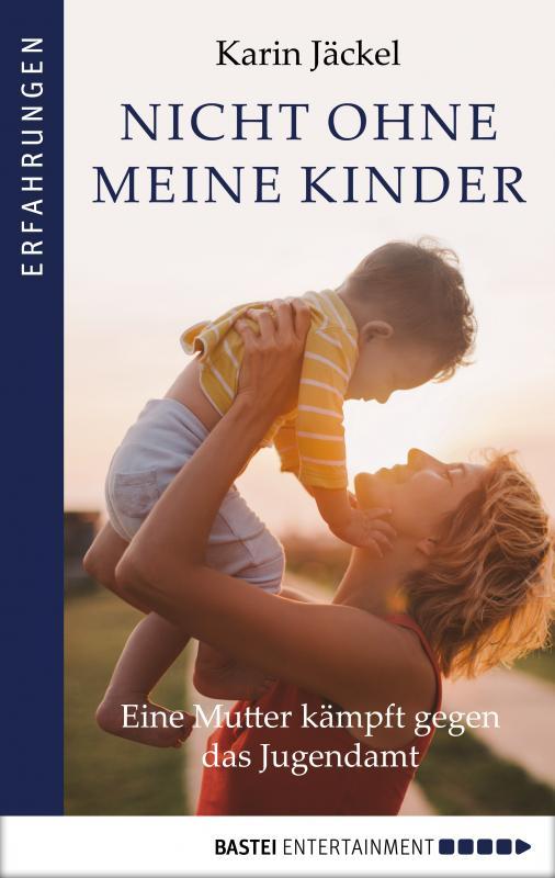 Cover-Bild Nicht ohne meine Kinder!