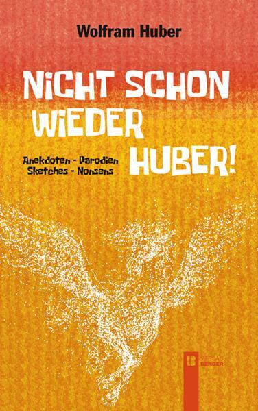 Cover-Bild Nicht schon wieder Huber!