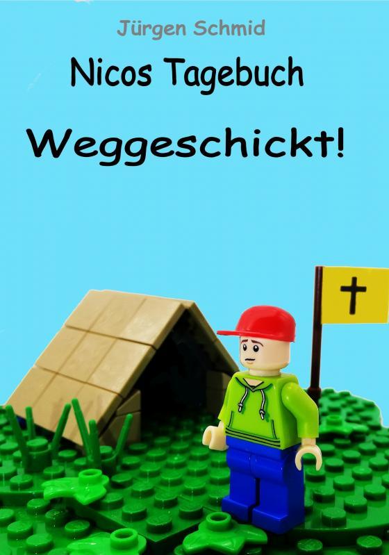 Cover-Bild Nicos Tagebuch: Weggeschickt!