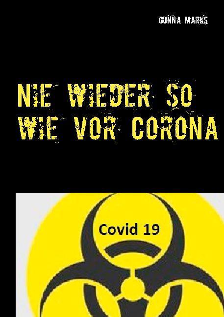 Cover-Bild Nie wieder so wie vor Corona