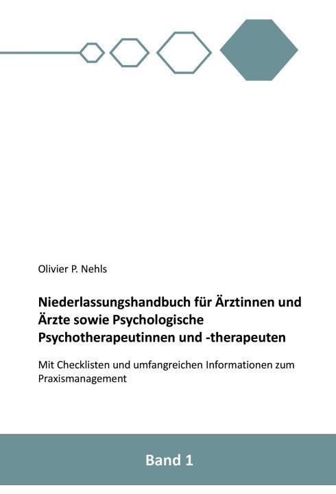 Cover-Bild Niederlassungshandbuch für Ärztinnen und Ärzte sowie Psychologische Psychotherapeutinnen und Psychotherapeuten