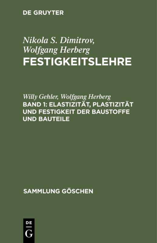 Cover-Bild Nikola S. Dimitrov; Wolfgang Herberg: Festigkeitslehre / Elastizität, Plastizität und Festigkeit der Baustoffe und Bauteile