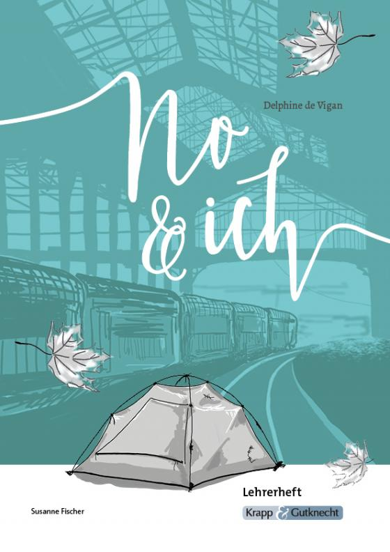 Cover-Bild No & ich von Delphine de Vigan - Lehrerheft
