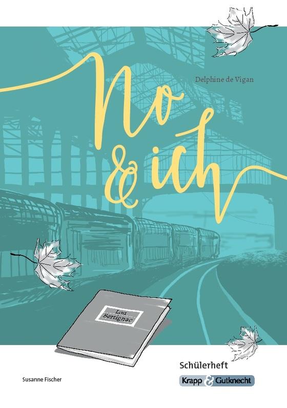 Cover-Bild No & ich von Delphine de Vigan - Schülerheft