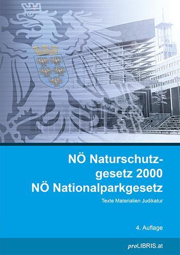 Cover-Bild NÖ Naturschutzgesetz 2000 / NÖ Nationalparkgesetz