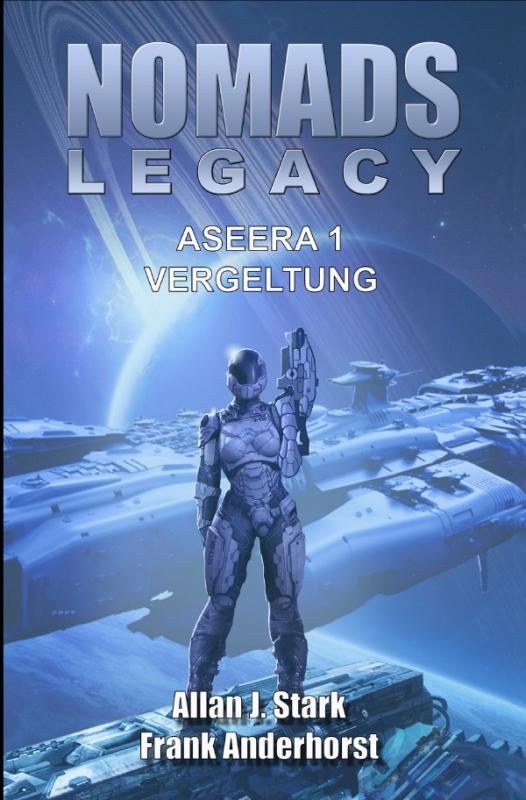 Cover-Bild Nomads Legacy - Aseera / NOMADS LEGACY - Aseera