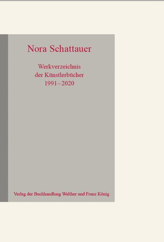 Cover-Bild Nora Schattauer. Werkverzeichnis Künstlerbücher 1991 - 2020