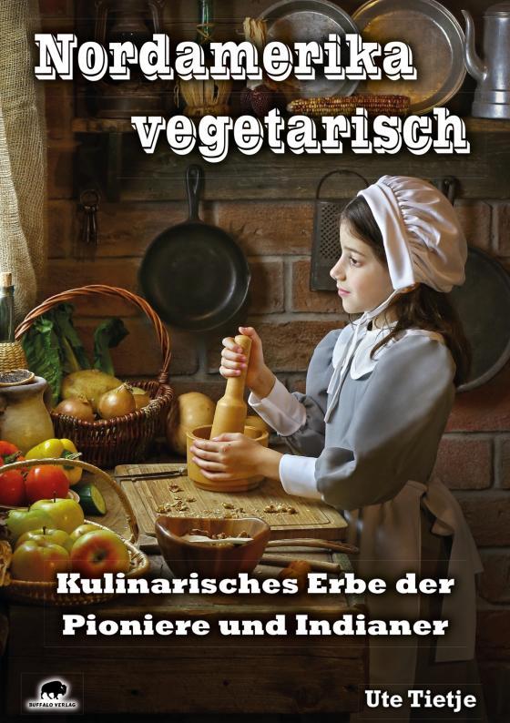 Cover-Bild Nordamerika vegetarisch