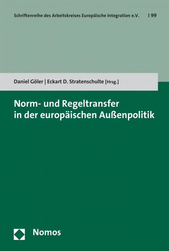 Cover-Bild Norm- und Regeltransfer in der europäischen Außenpolitik