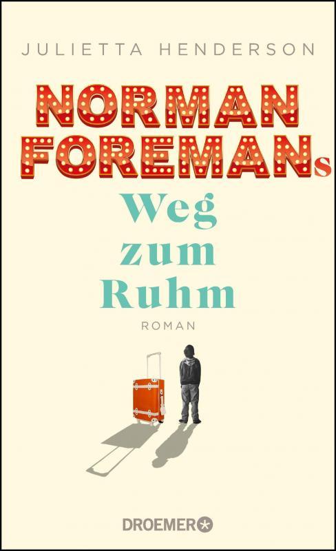 Cover-Bild Norman Foremans Weg zum Ruhm