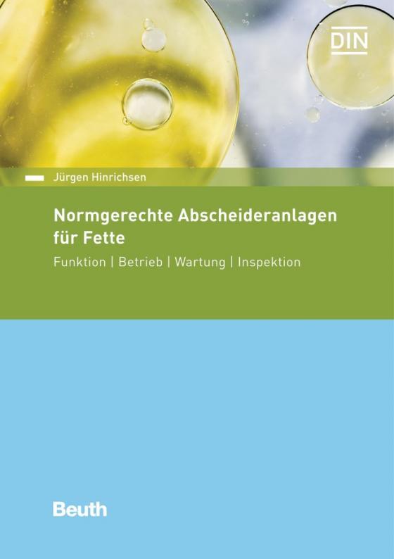 Cover-Bild Normgerechte Abscheideranlagen für Fette