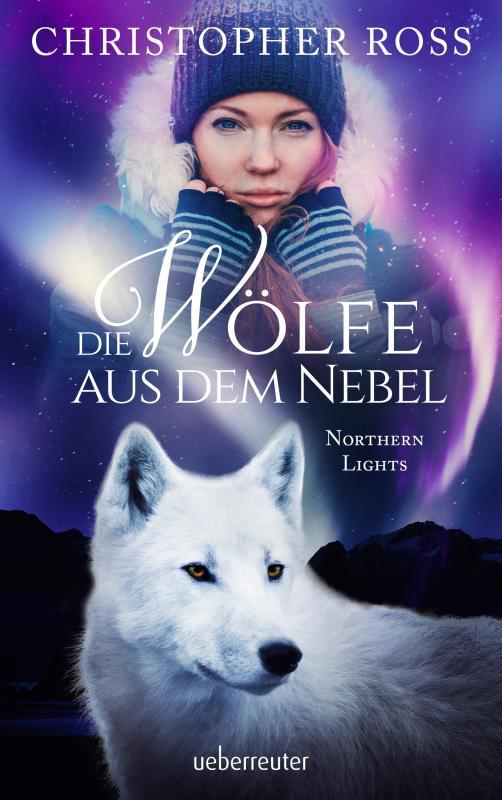 Cover-Bild Northern Lights - Die Wölfe aus dem Nebel