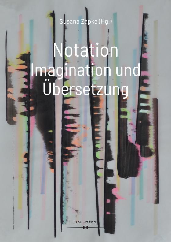 Cover-Bild Notation Imagination und Übersetzung