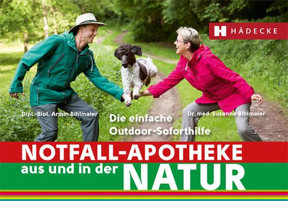 Cover-Bild Notfall-Apotheke in und aus der Natur
