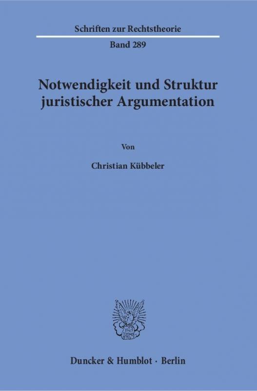 Cover-Bild Notwendigkeit und Struktur juristischer Argumentation.