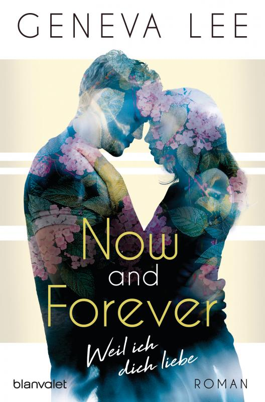 Cover-Bild Now and Forever - Weil ich dich liebe