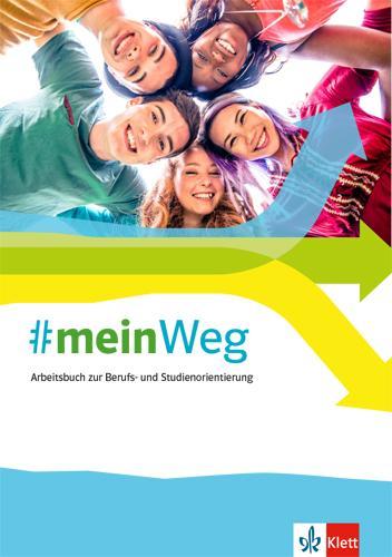 Cover-Bild #mein Weg. Arbeitsbuch zur Berufs- und Studienorientierung