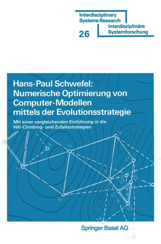 Cover-Bild Numerische Optimierung von Computer-Modellen mittels der Evolutionsstrategie
