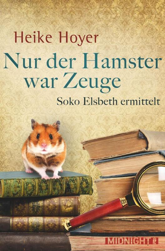 Cover-Bild Nur der Hamster war Zeuge