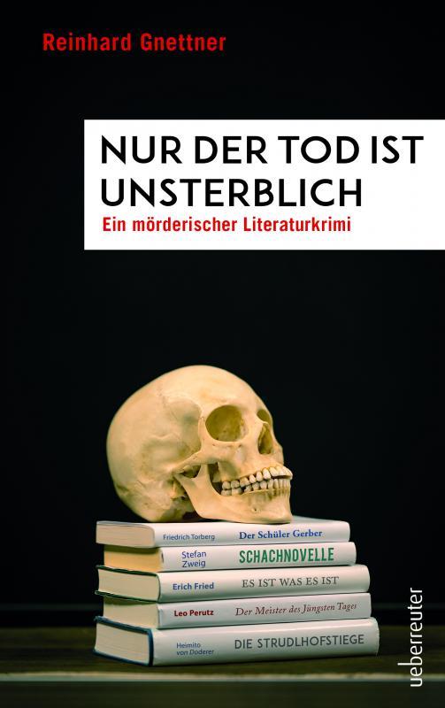 Cover-Bild Nur der Tod ist unsterblich