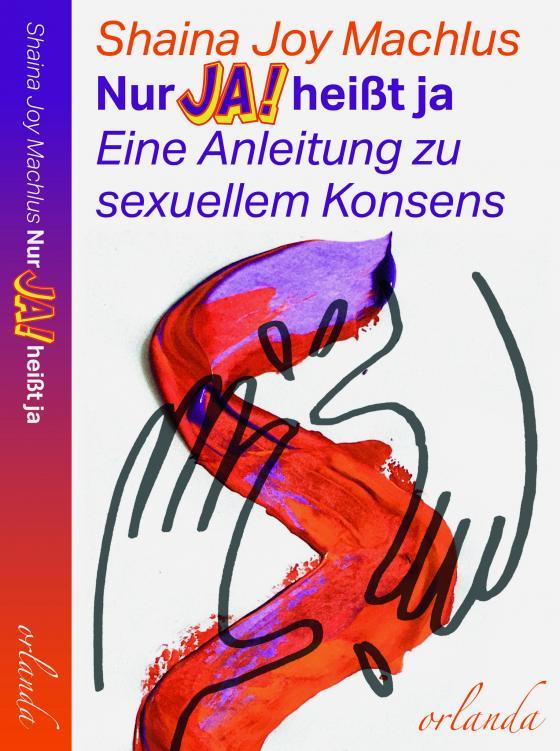 Cover-Bild Nur Ja! heißt ja