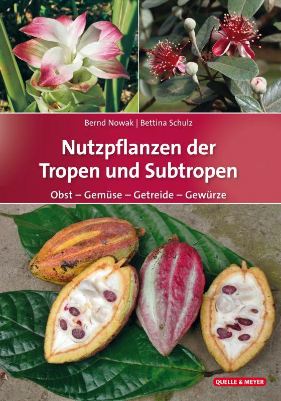 Cover-Bild Nutzpflanzen der Tropen und Subtropen