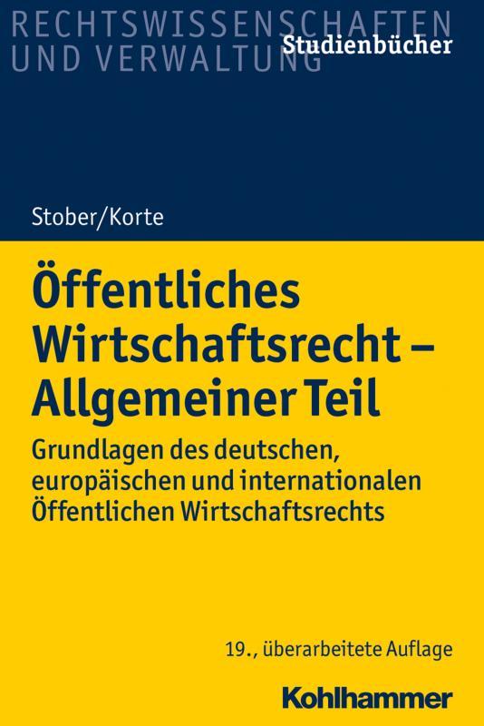 Cover-Bild Öffentliches Wirtschaftsrecht - Allgemeiner Teil