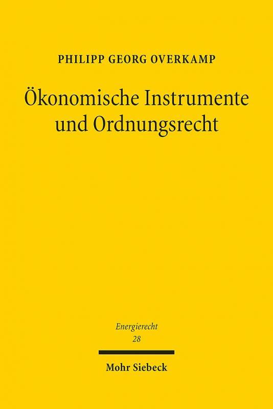 Cover-Bild Ökonomische Instrumente und Ordnungsrecht