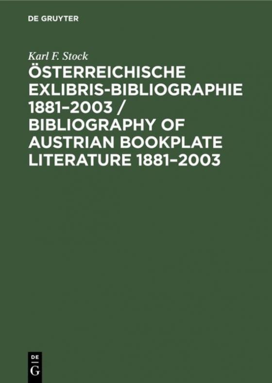 Cover-Bild Österreichische Exlibris-Bibliographie 1881–2003 / Bibliography of Austrian bookplate literature 1881–2003