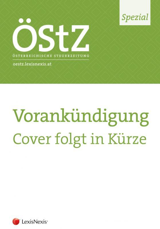 Cover-Bild ÖStZ Spezial: Beschwerde- und Revisionsverfahren in Abgabensachen