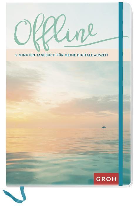Cover-Bild Offline - 5-Minuten-Tagebuch für meine digitale Auszeit