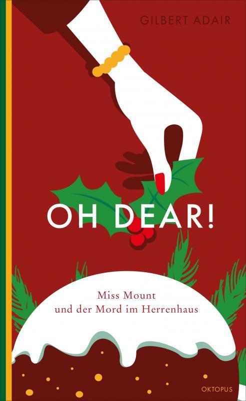 Cover-Bild Oh dear! Miss Mount und der Mord im Herrenhaus