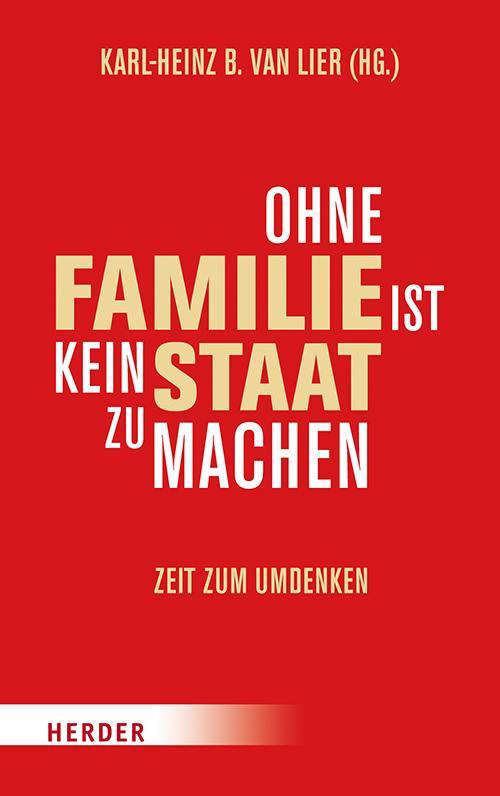 Cover-Bild Ohne Familie ist kein Staat zu machen