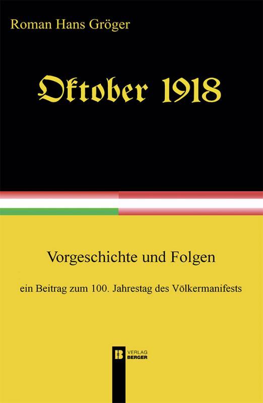 Cover-Bild Oktober 1918. Ein Beitrag zum 100. Jahrestag des Völkermanifests