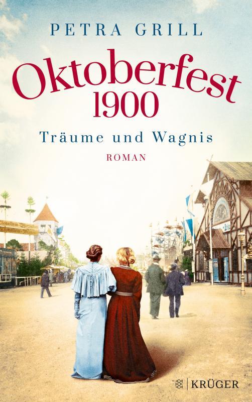 Cover-Bild Oktoberfest 1900 - Träume und Wagnis