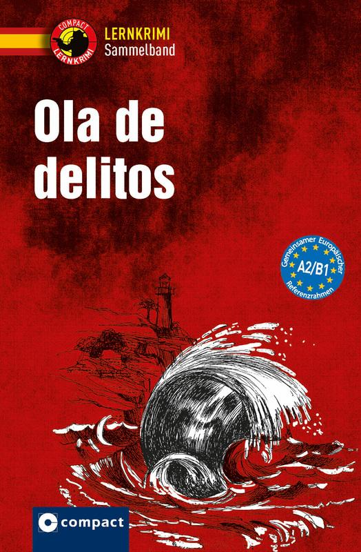 Cover-Bild Ola de delitos A2-B1