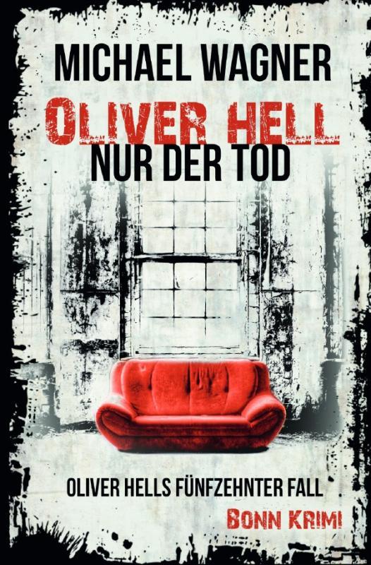 Cover-Bild Oliver Hell / Oliver Hell – Nur der Tod