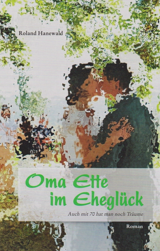 Cover-Bild Oma Ette im Eheglück