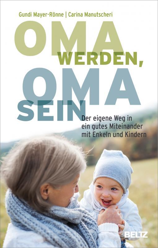 Cover-Bild Oma werden, Oma sein