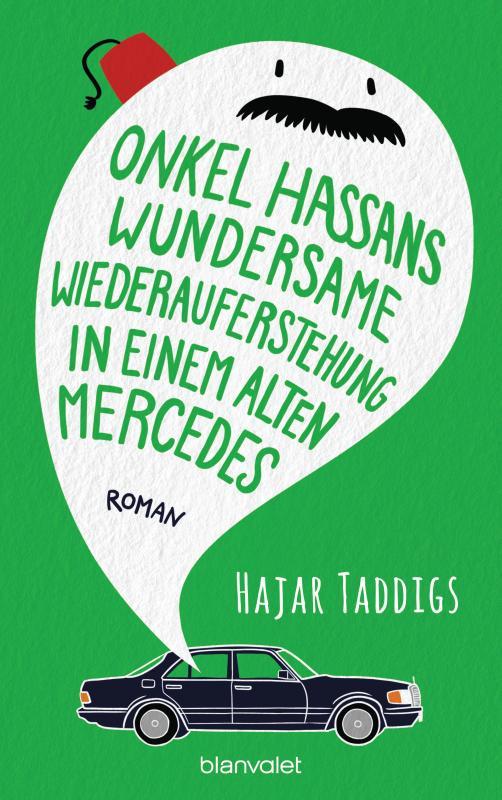 Cover-Bild Onkel Hassans wundersame Wiederauferstehung in einem alten Mercedes