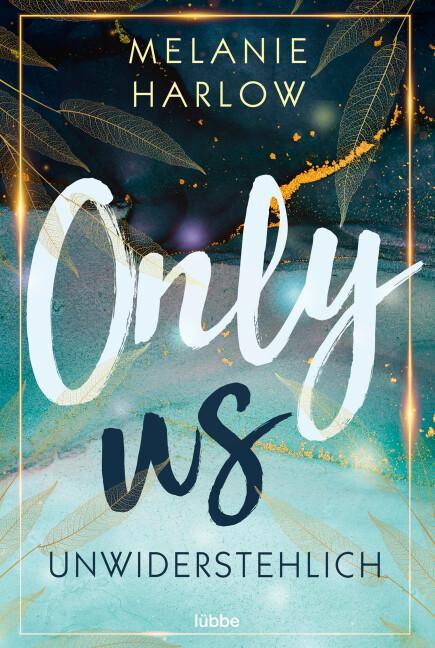 Cover-Bild Only Us – Unwiderstehlich