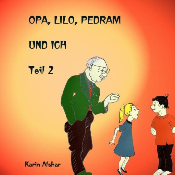 Cover-Bild Opa Lilo Pedram und ich