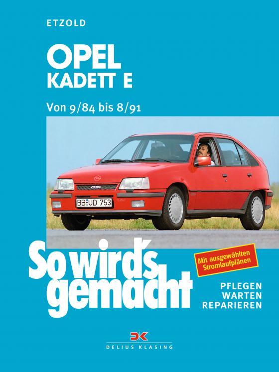 Cover-Bild Opel Kadett E von 9/84 bis 8/91