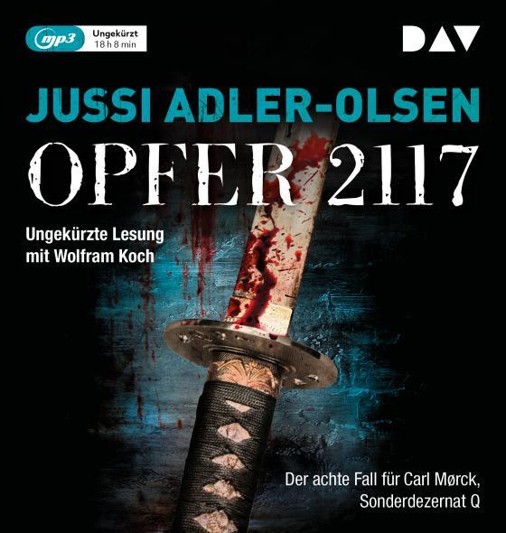 Cover-Bild Opfer 2117. Der achte Fall für Carl Mørck, Sonderdezernat Q