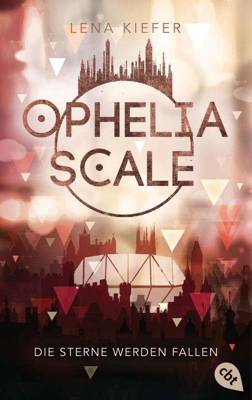 Cover-Bild Ophelia Scale - Die Sterne werden fallen