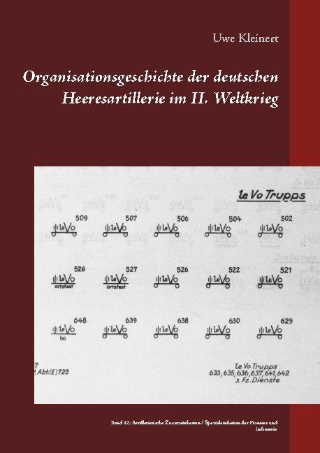 Cover-Bild Organisationsgeschichte der deutschen Heeresartillerie im II. Weltkrieg
